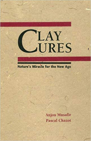 Clay Cures - Anjou Musafir, Pascal Chazot