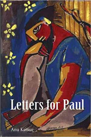 Letters for Paul - Anu Kumar