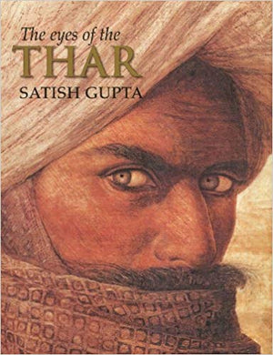 The Eyes of the Thar - Satish Gupta