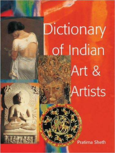 Dictionary of Indian Art and Artists - Pratima Sheth