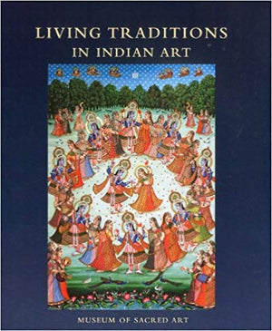 Living Traditions in Indian Art - Martin Gurvich