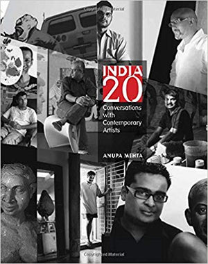 India 20: Conversations with Contemporary Artists - Anupa Mehta