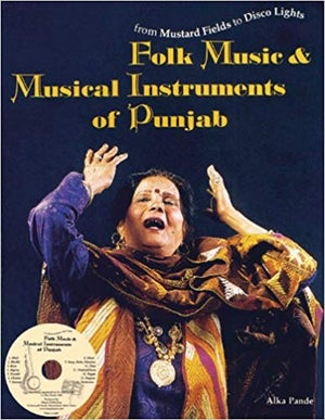 Folk Music and Musical Instruments of Punjab - Alke Pande