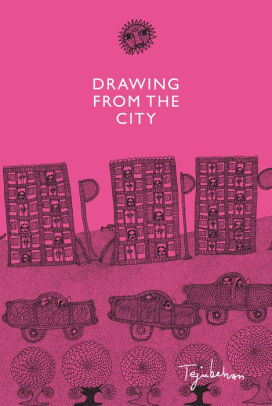 DRAWING FROM THE CITY - Tejubehan