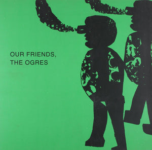 OUR FRIENDS,THE OGRES - K. G. SUBRAMANYAN