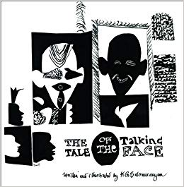 THE TALE OF THE TALKING FACE - K. G. SUBRAMANYAM