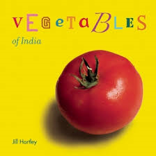 Vegetables of India -  Jill Hartley