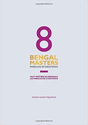 8 Bengal Masters: Miracles of Existence