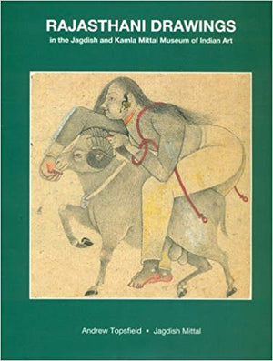 Rajasthani Drawings in the Jagdish and Kamla Mittal Museum of Indian Art