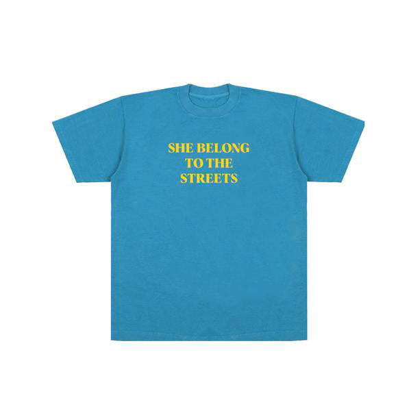 SHE BELONG TEE TO THE STREETS (BLUE)