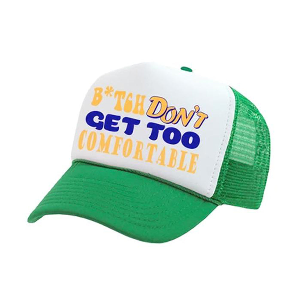 Don't Get Too Comfortable Trucker (Green)