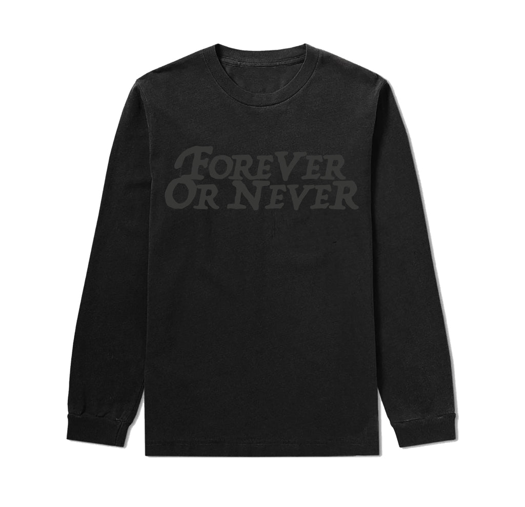 Forever or Never Long Sleeve