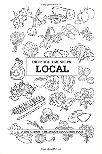 Chef Doug McNish Local Colouring Book