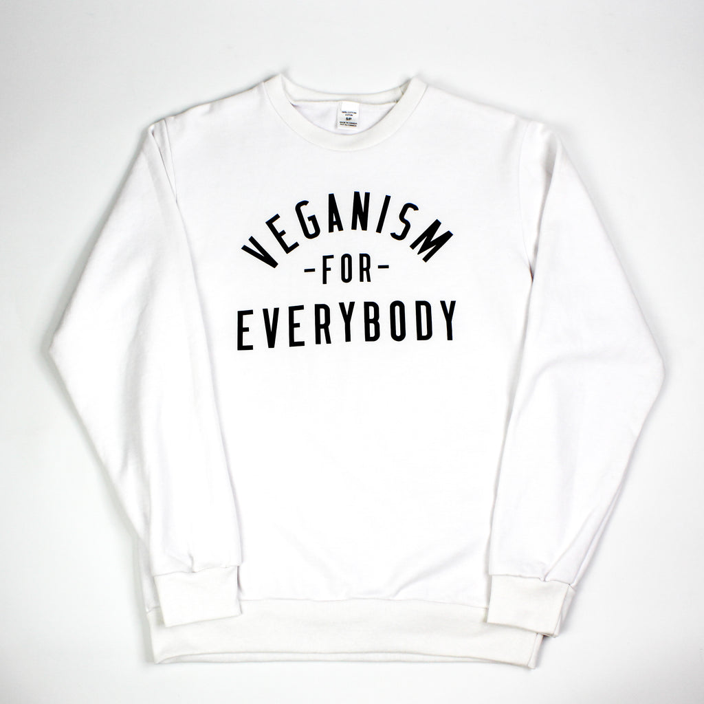 Veganism For Everybody Crew White