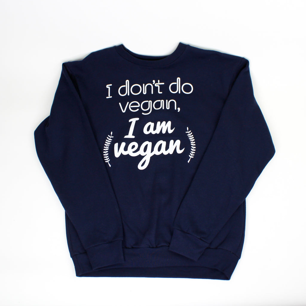 I Don't Do Vegan Crew Navy