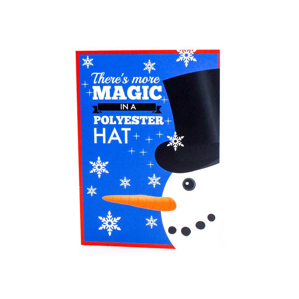There's More Magic In A Polyester Hat Greeting Card