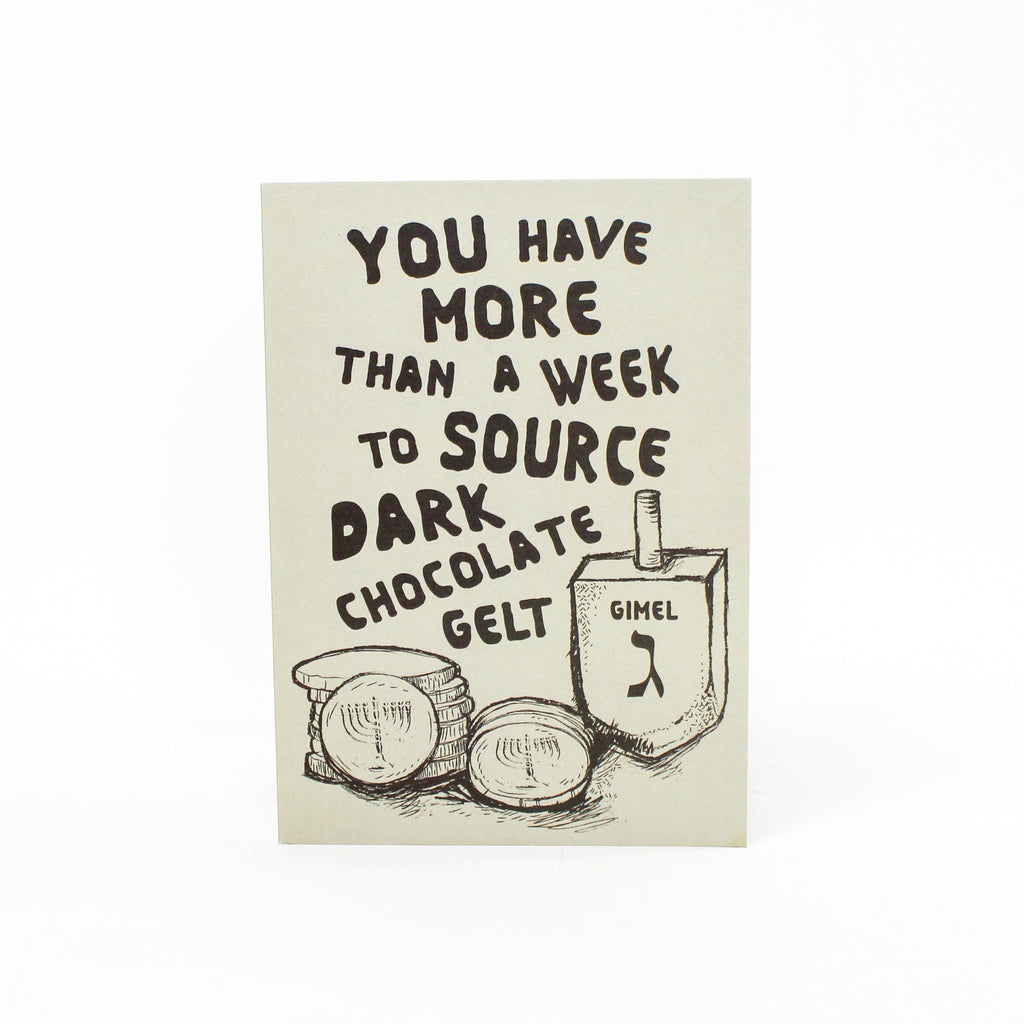You Have More Than A Week To Source Dark Chocolate Gelt Greeting Card