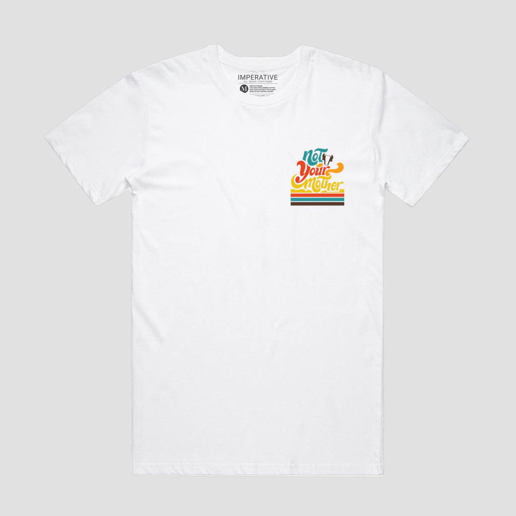 Not Your Mother Pocket T-Shirt White