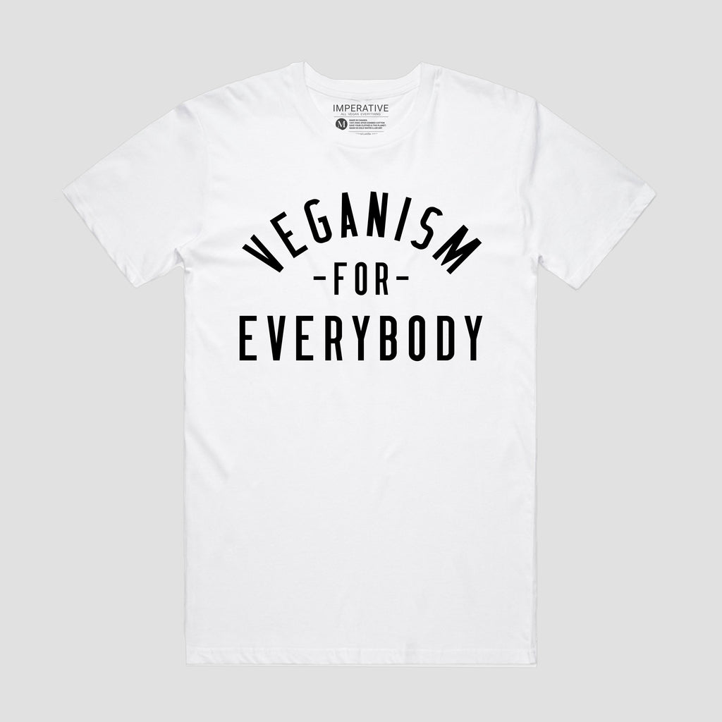 Veganism For Everybody T-Shirt White/Black Font
