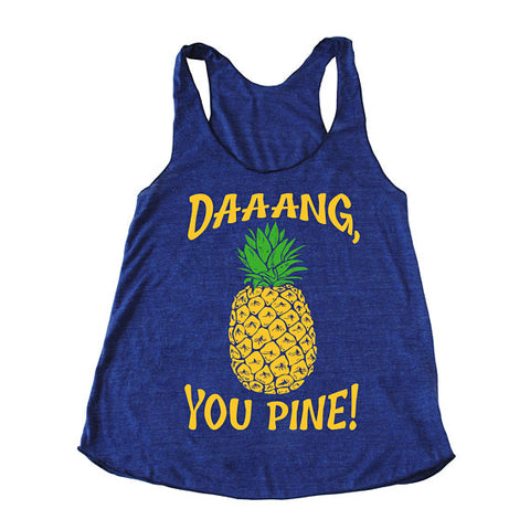 Bad Pickle Tees - Dang, You Pine! Pineapple Women's Tank Top | Indigo Blue