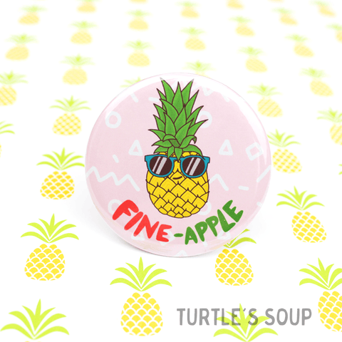 Turtle's Soup - Fine-Apple Pineapple Pinback Button