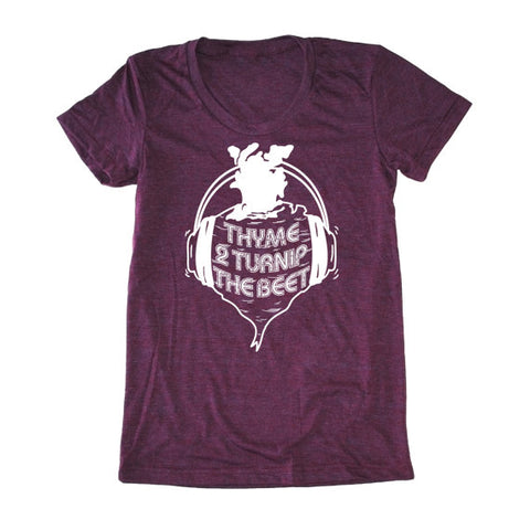 Bad Pickle Tees - Thyme To Turnip The Beet Women's Shirt | Burgundy
