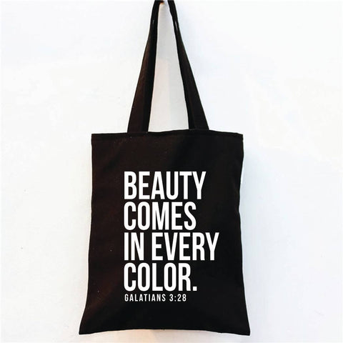 Beauty Comes In Every Color - Market Tote Bag - Black
