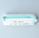 "Blue and white canvas pencil case ""The Best Is Yet To Come"""
