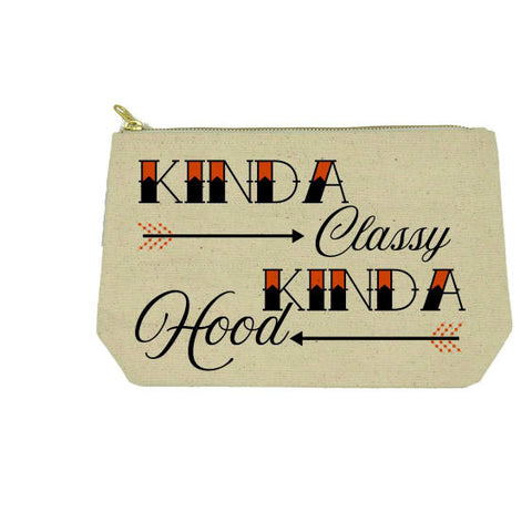 Twisted Wares - Kinda Classy, Kinda Hood Makeup Bag