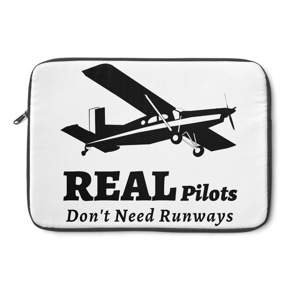 """Real Pilots Don't Need Runways"" Laptop Sleeve"