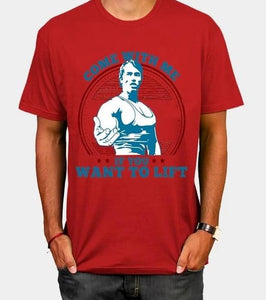 Buy Come With Me - Arnold Schwarzenegger Shirt  online, best prices, buy now online at www.GrabThisNow.co
