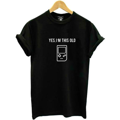 Buy Yes I'm this old - Gameboy Tee Shirts online, best prices, buy now online at www.GrabThisNow.co