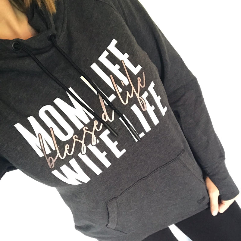 Mom Life, Blessed Life, Wife Life Cowl Neck Fleece Hoodie (Black Heather + RGS)