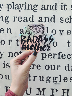 Badass Mother © Holographic Printed Decal