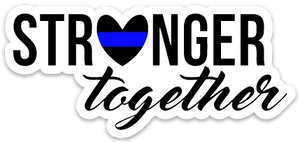 Stronger Together Printed Decal