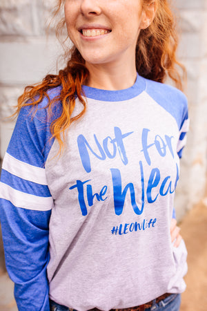 Not For The Weak #LEOWIFE © Unisex Sporty Long Sleeve T-Shirt (White + Vintage Royal/Heather)