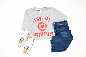 I Love My Firefighter © Unisex Top (Bright Red)