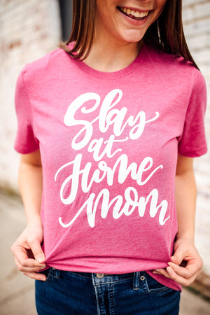 Slay At Home Mom Unisex Tee (White)