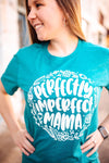 Perfectly Imperfect Mama Unisex Tee (White)