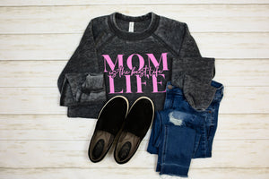 Mom Life Is The Best Life Unisex Crewneck Sweatshirt (Rhodamine + Acid Wash)