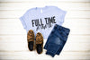 Full Time Mama Unisex Top (Black)