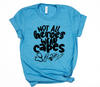 Not All Heroes Wear Capes / Nurses Unisex Top (Black)