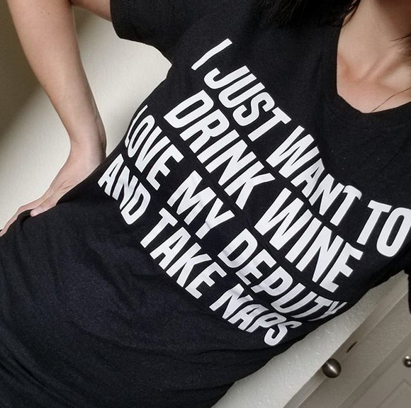 Drink Wine, Love My Deputy, Take Naps © Unisex Top