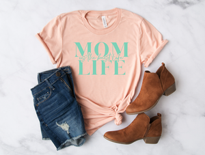 Mom Life Is The Best Life Unisex Tee (Mint Green)