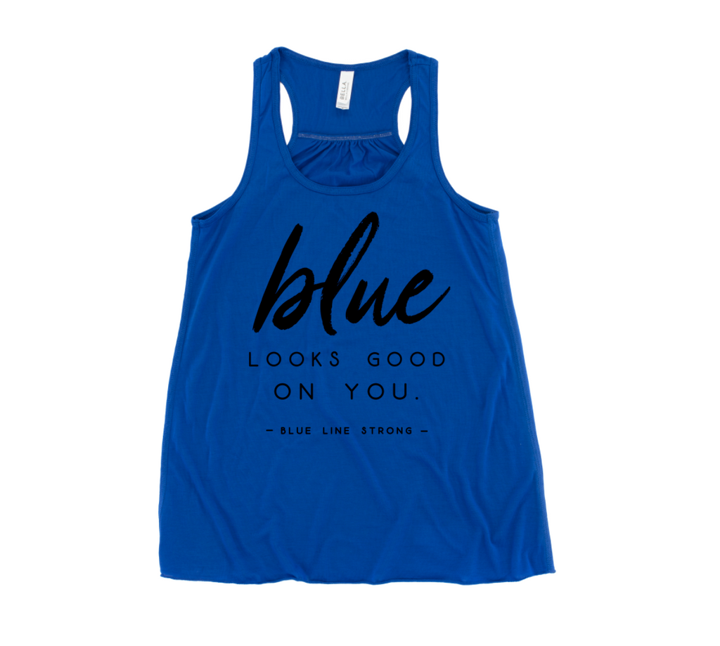 Blue Looks Good On You © Ladies Flowy Racerback Tank