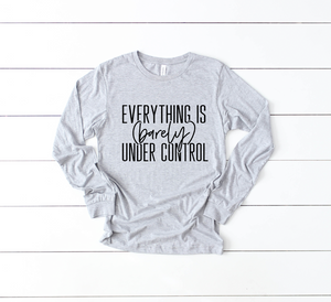Everything Is Barely Under Control © L/S Unisex Top (Athletic Grey + Black)