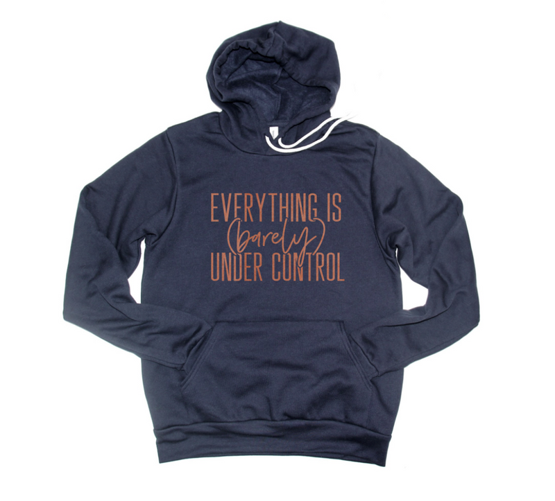 Everything Is Barely Under Control © Unisex Pullover Hoodie (Rose Gold Shimmer)