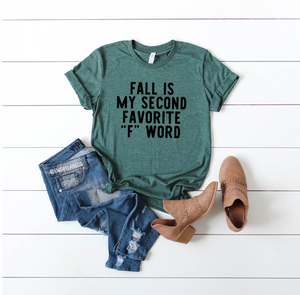 "Fall Is My Second Favorite ""F"" Word Unisex Top"