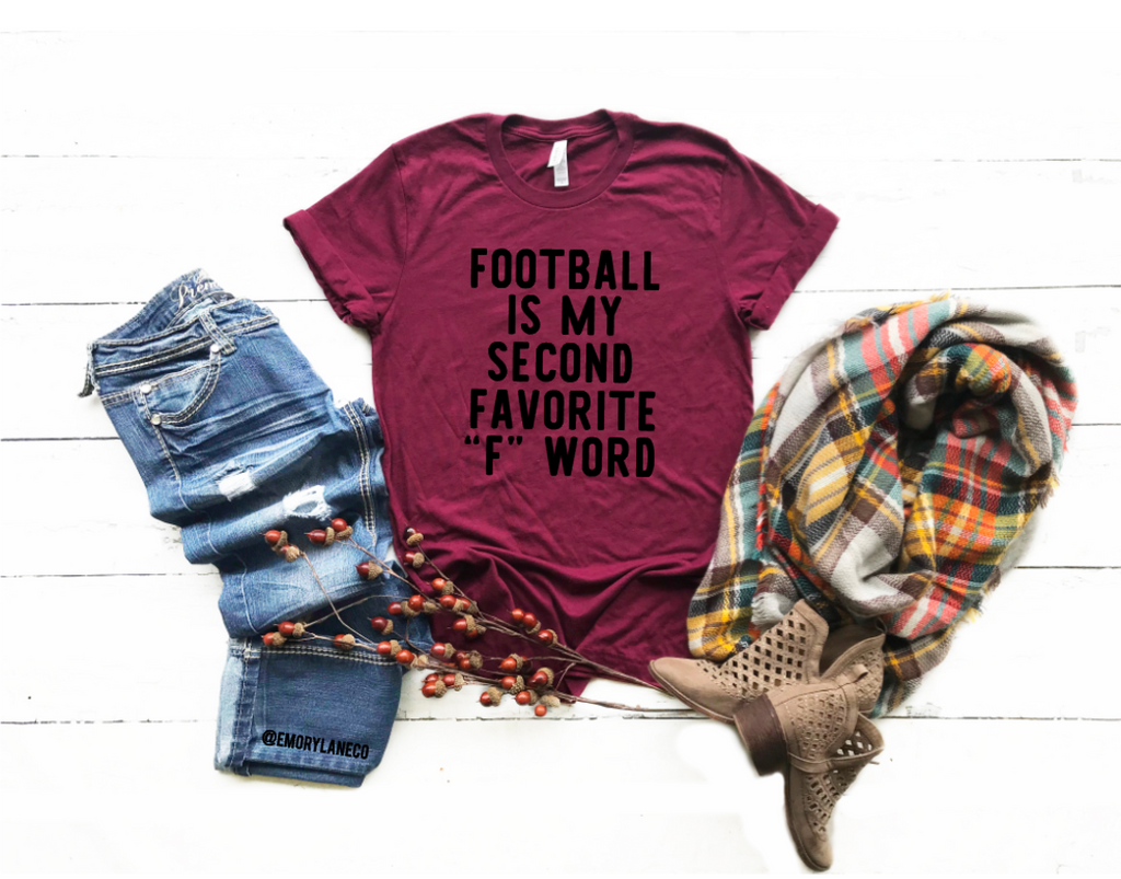 "Football Is My Second Favorite ""F"" Word Unisex Top"