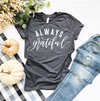 Always Grateful Unisex Top